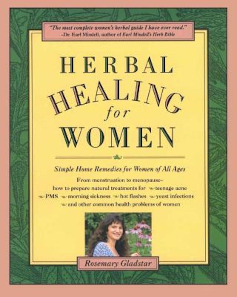 Herbal Healing for Women, Paperback