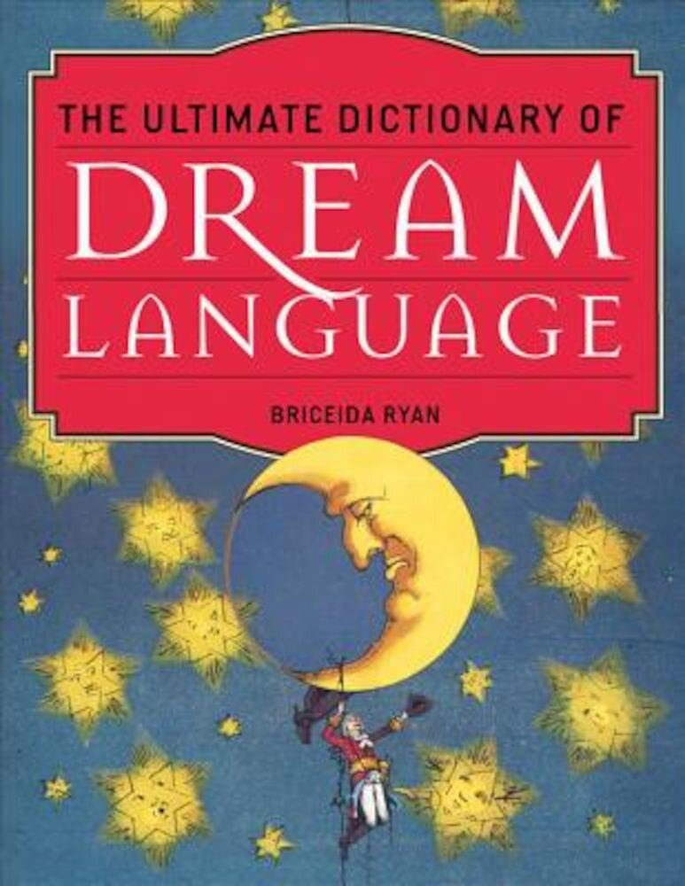 The Ultimate Dictionary of Dream Language, Paperback