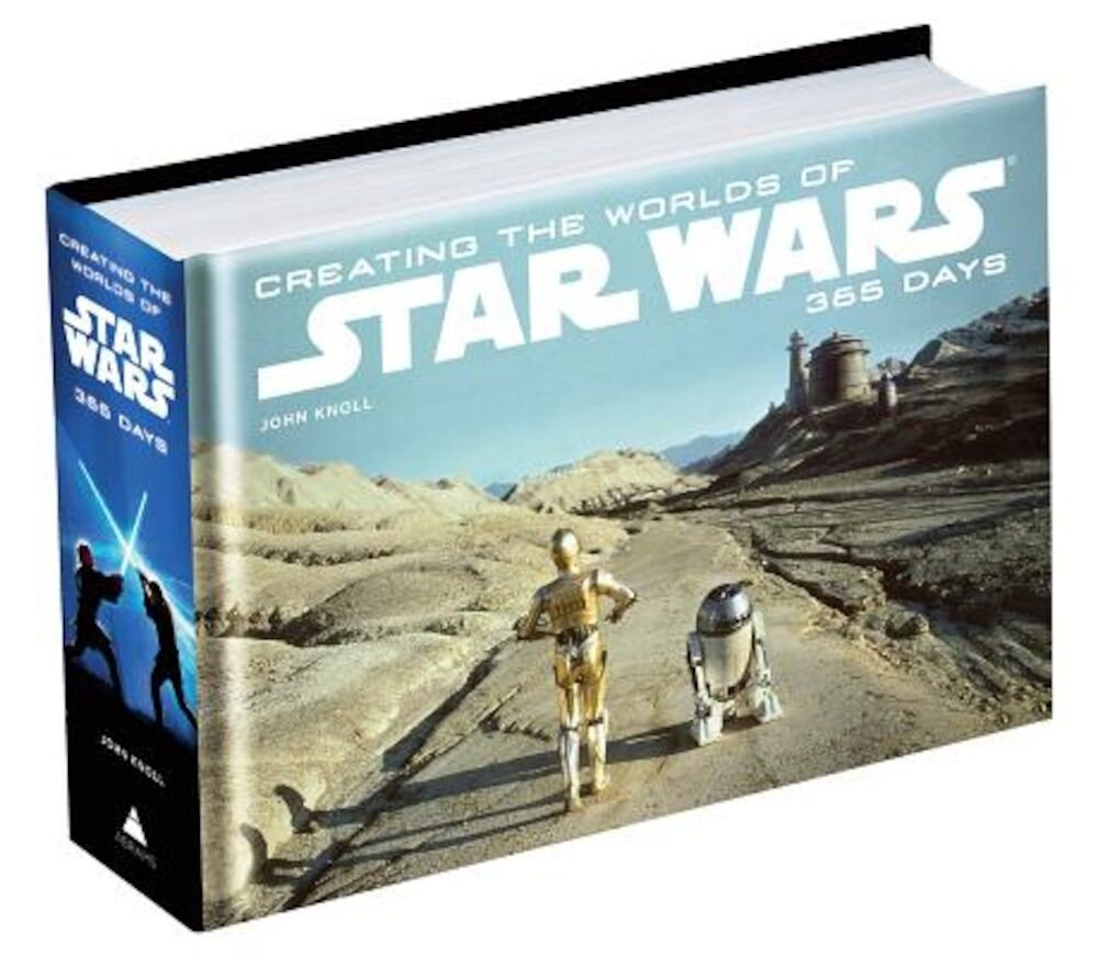 Creating the Worlds of Star Wars: 365 Days, Hardcover