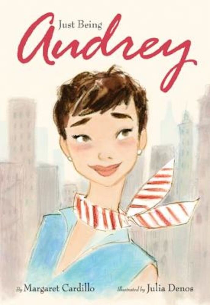 Just Being Audrey, Hardcover
