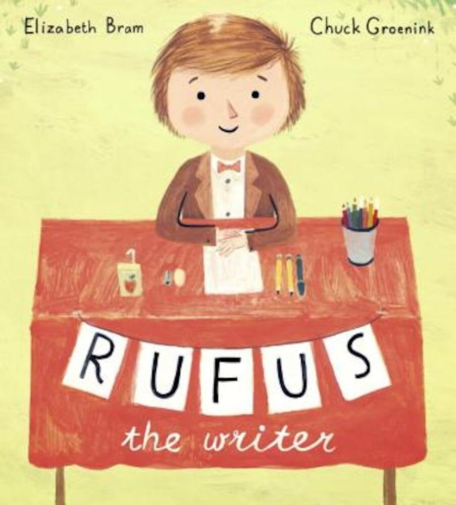 Rufus the Writer, Hardcover