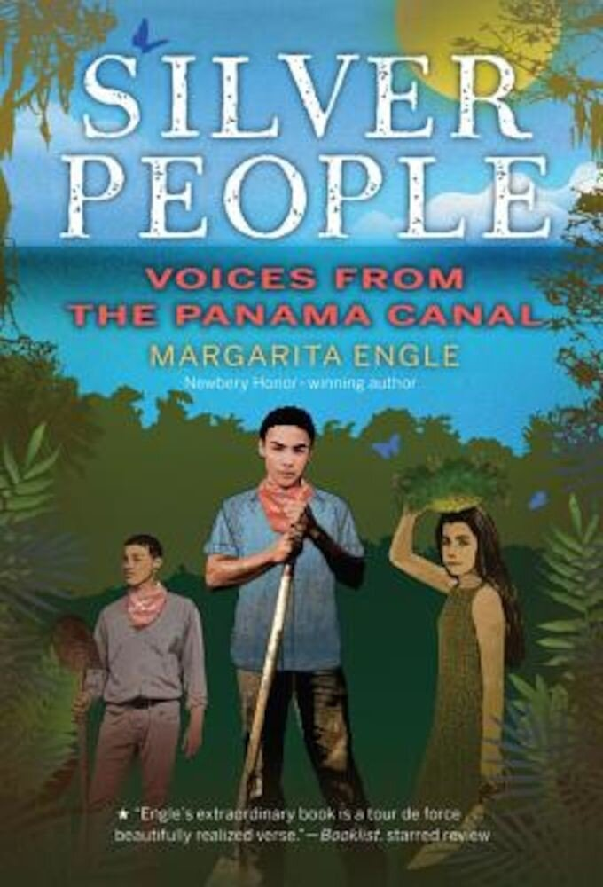 Silver People: Voices from the Panama Canal, Paperback