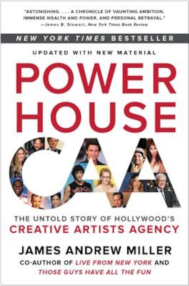Powerhouse: The Untold Story of Hollywood's Creative Artists Agency, Paperback