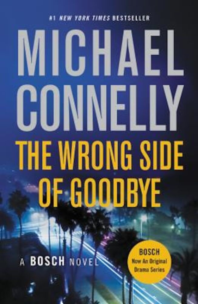 The Wrong Side of Goodbye, Paperback