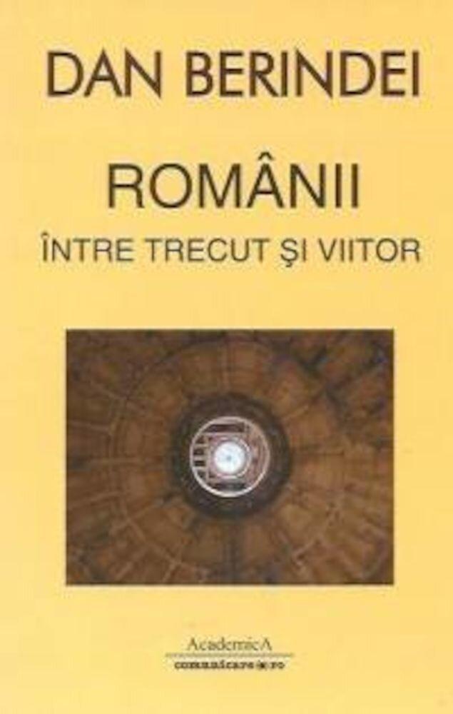 Coperta Carte Romanii intre trecut si viitor