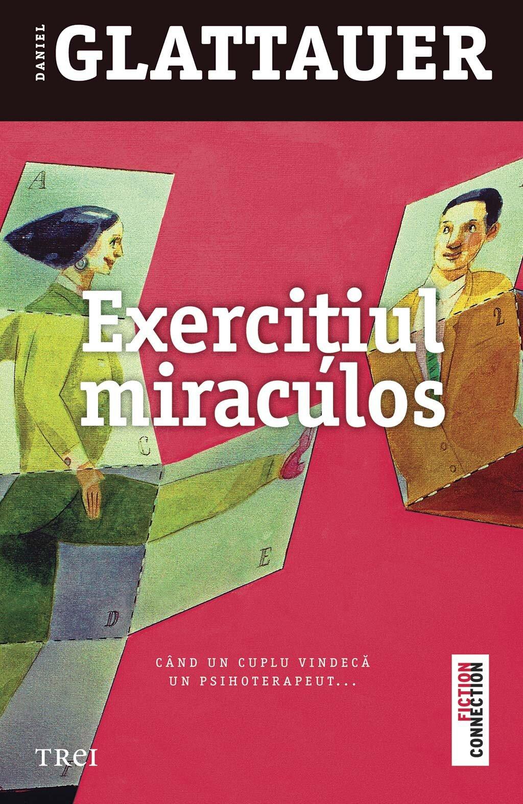 Exercitiul miraculos. Cand un cuplu vindeca un psihoterapeut (eBook)