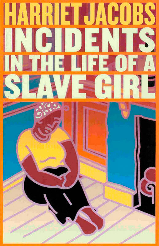 Incidents in the Life of a Slave Girl (eBook)