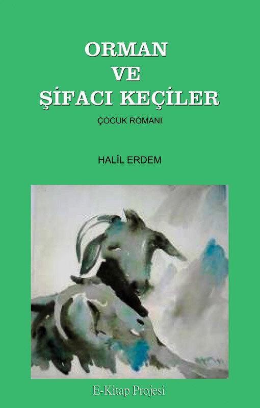 Orman ve Sifaci Keciler (eBook)