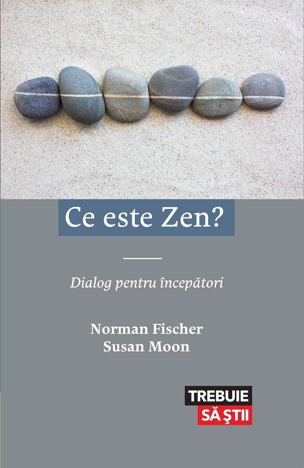 Ce este Zen? Dialog pentru incepatori (eBook)
