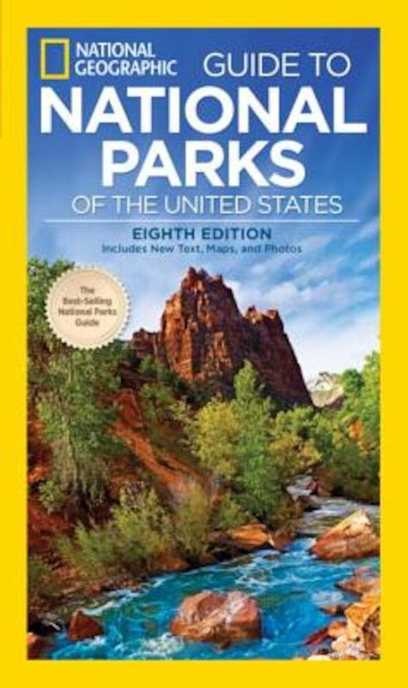 National Geographic Guide to National Parks of the United States, Paperback
