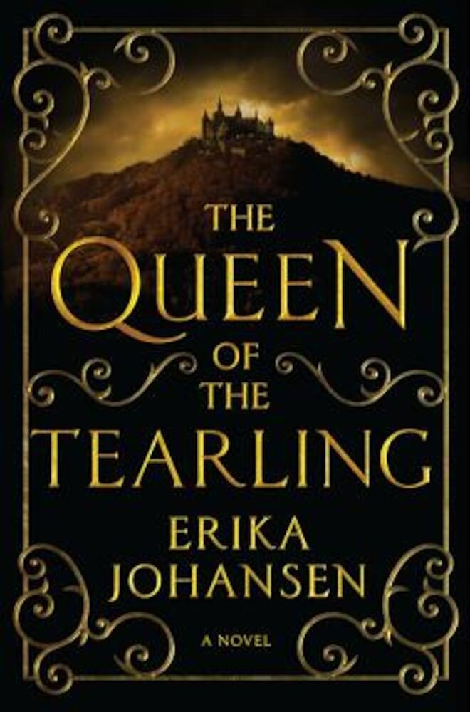 The Queen of the Tearling, Volume 1, Hardcover