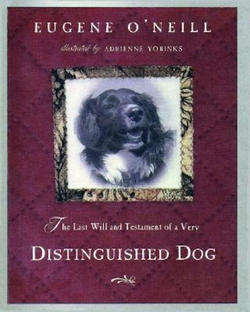 The Last Will & Testament of a Very Distinguished Dog, Hardcover