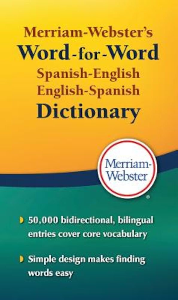 Merriam-Webster's Word-For-Word Spanish-English Dictionary, Paperback
