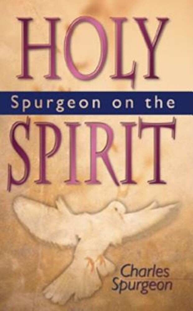 Spurgeon on the Holy Spirit, Paperback