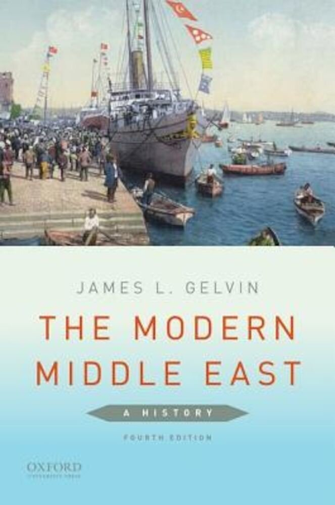 The Modern Middle East: A History, Paperback