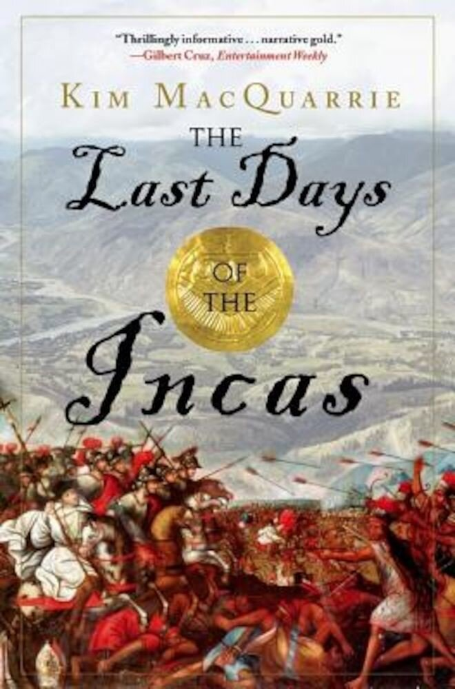 The Last Days of the Incas, Paperback