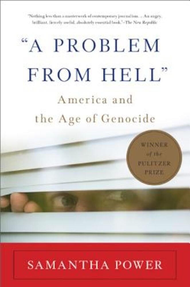 A Problem from Hell: America and the Age of Genocide, Paperback