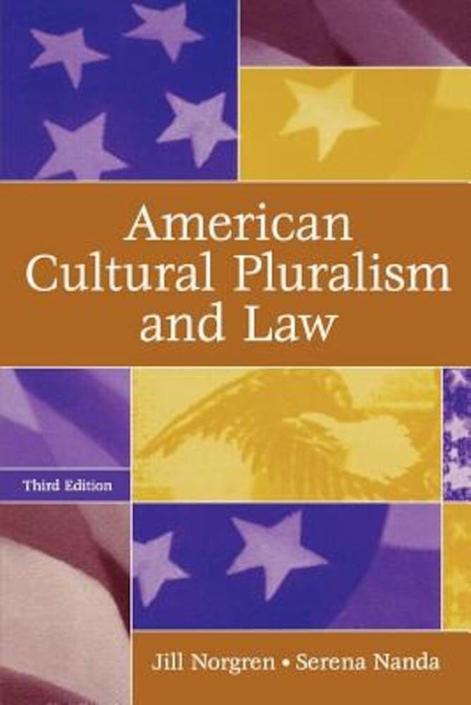 American Cultural Pluralism and Law, Paperback