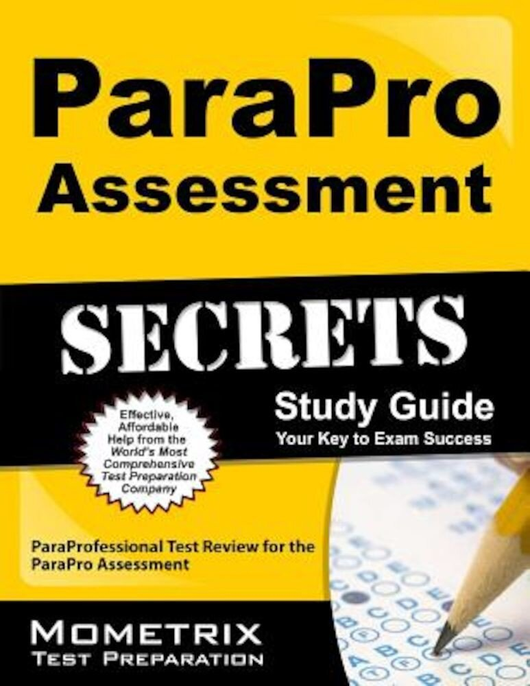 ParaPro Assessment Secrets, Study Guide: ParaProfessional Test Review for the ParaPro Assessment, Paperback
