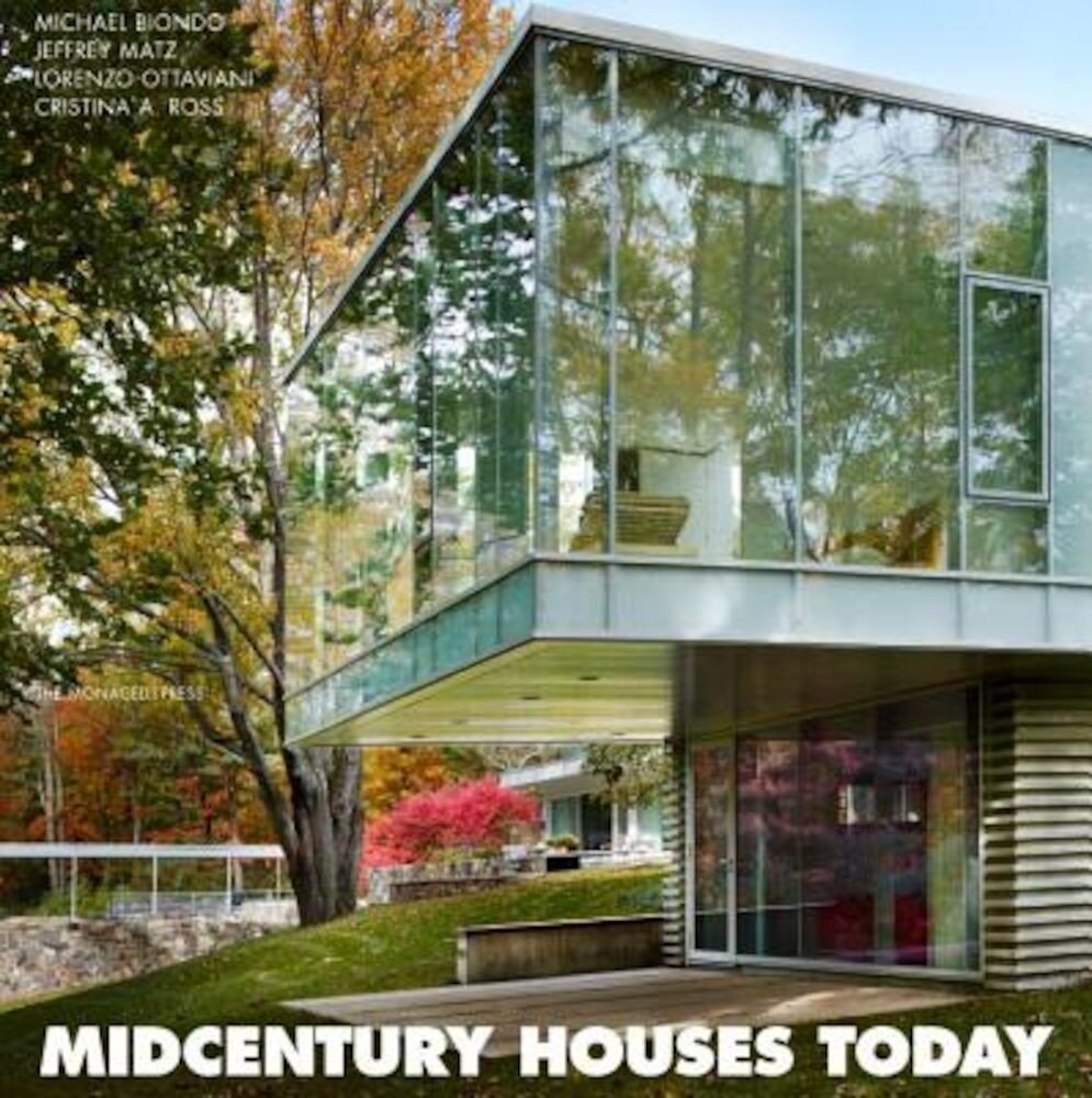 Midcentury Houses Today, Hardcover