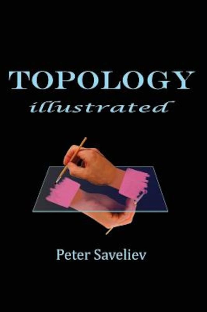 Topology Illustrated, Hardcover