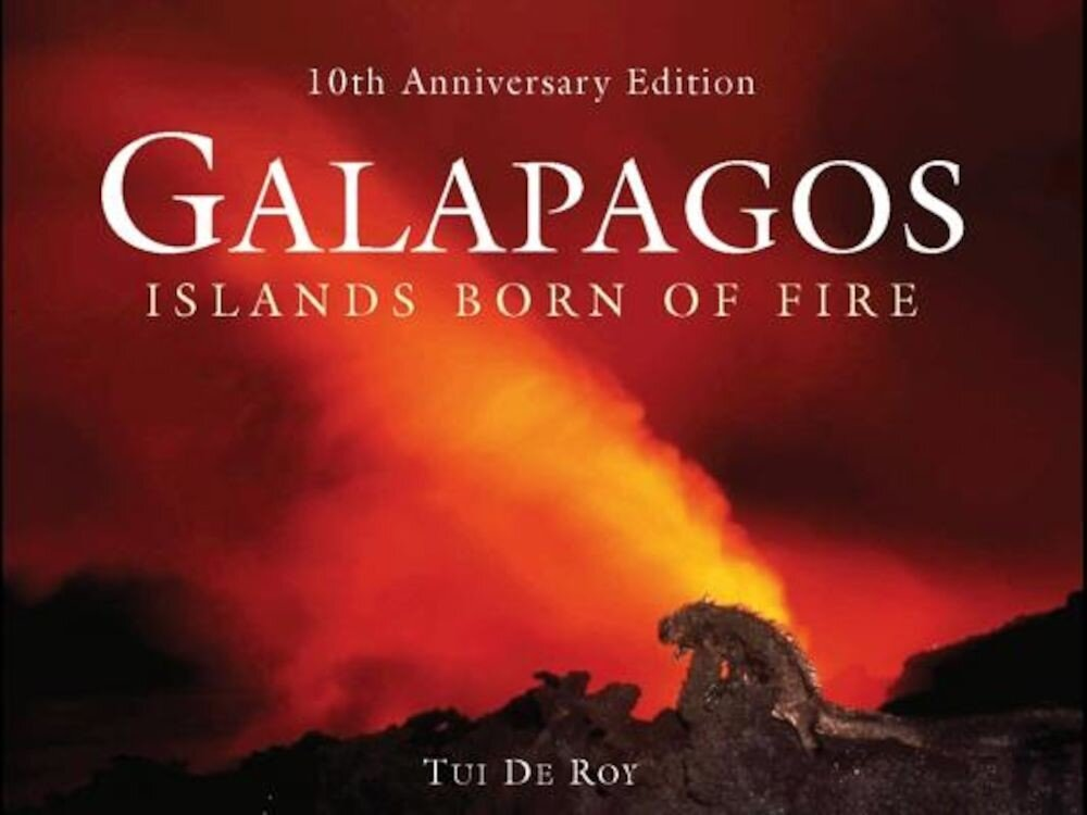 Galapagos: Islands Born of Fire, Hardcover