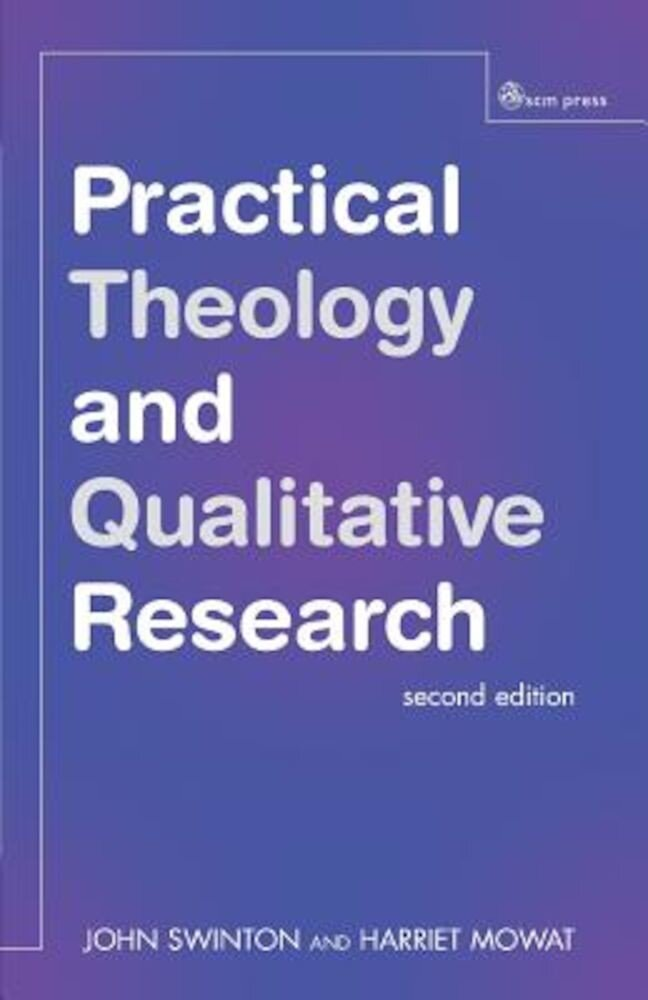 Practical Theology and Qualitative Research, Paperback