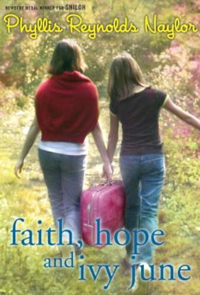 Faith, Hope, and Ivy June, Paperback