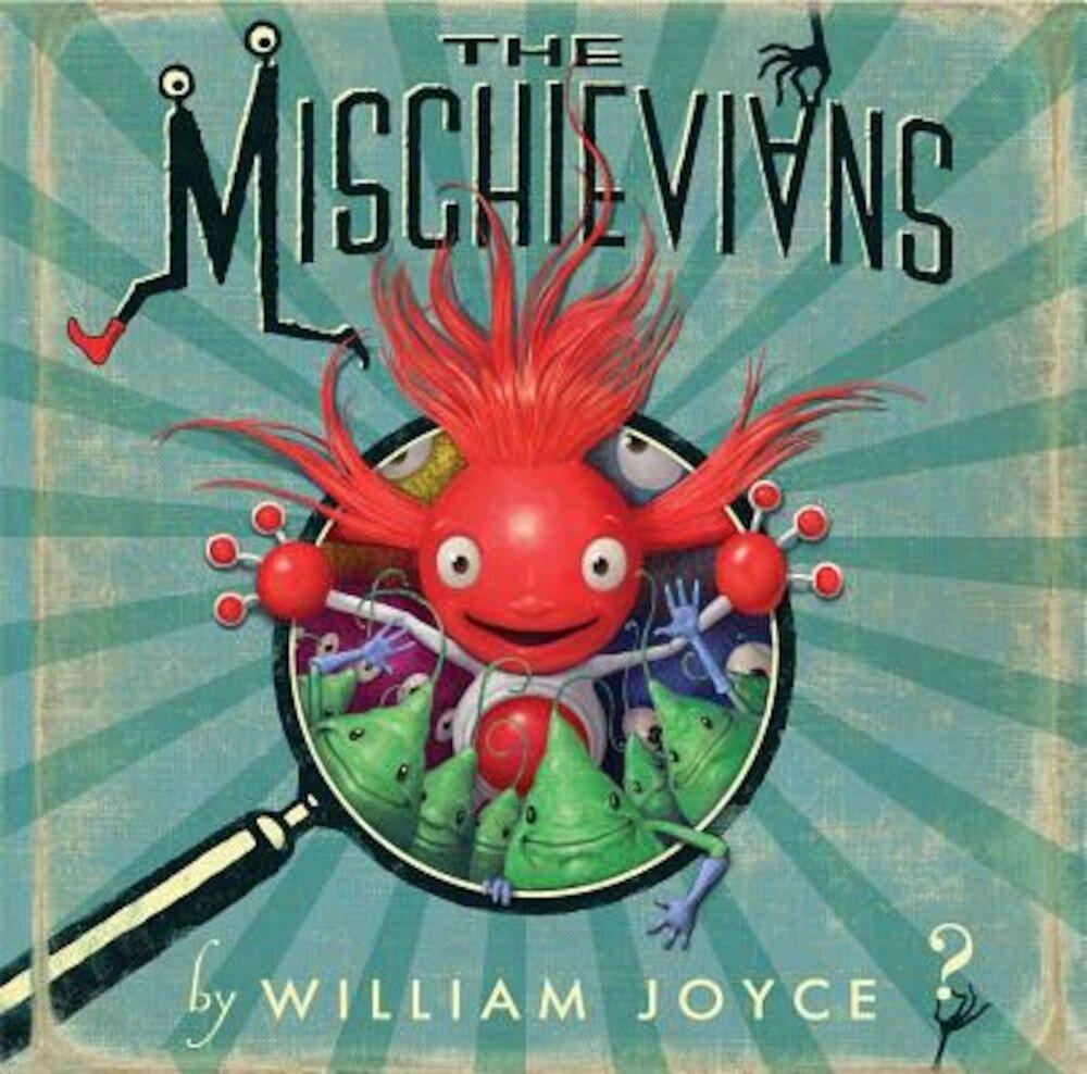 The Mischievians, Hardcover