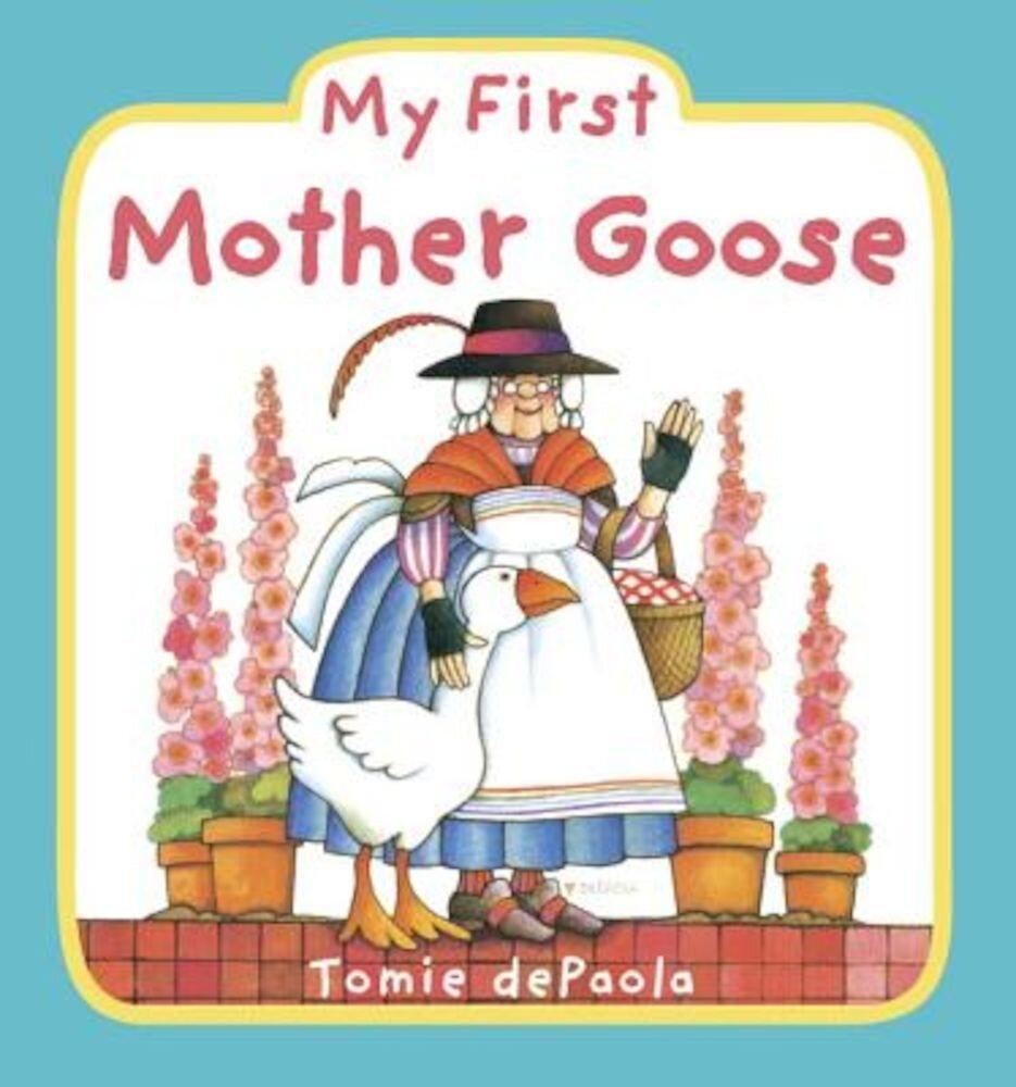 My First Mother Goose, Hardcover