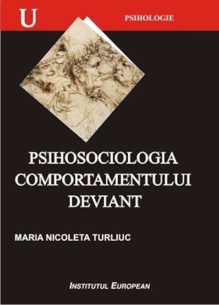 Psihosociologia comportamentului deviant