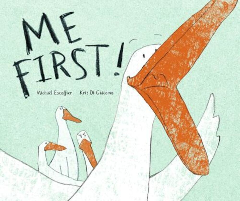 Me First!, Hardcover
