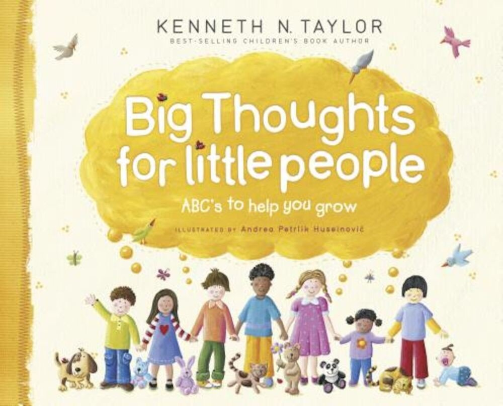 Big Thoughts for Little People: ABC's to Help You Grow, Hardcover