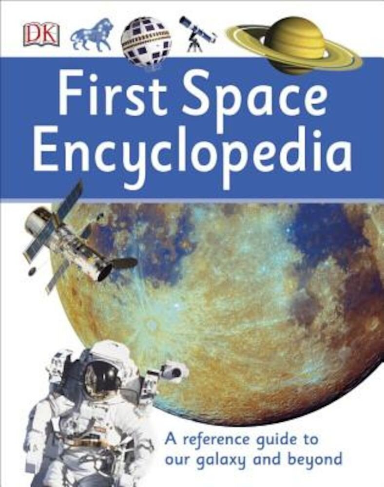 First Space Encyclopedia, Hardcover