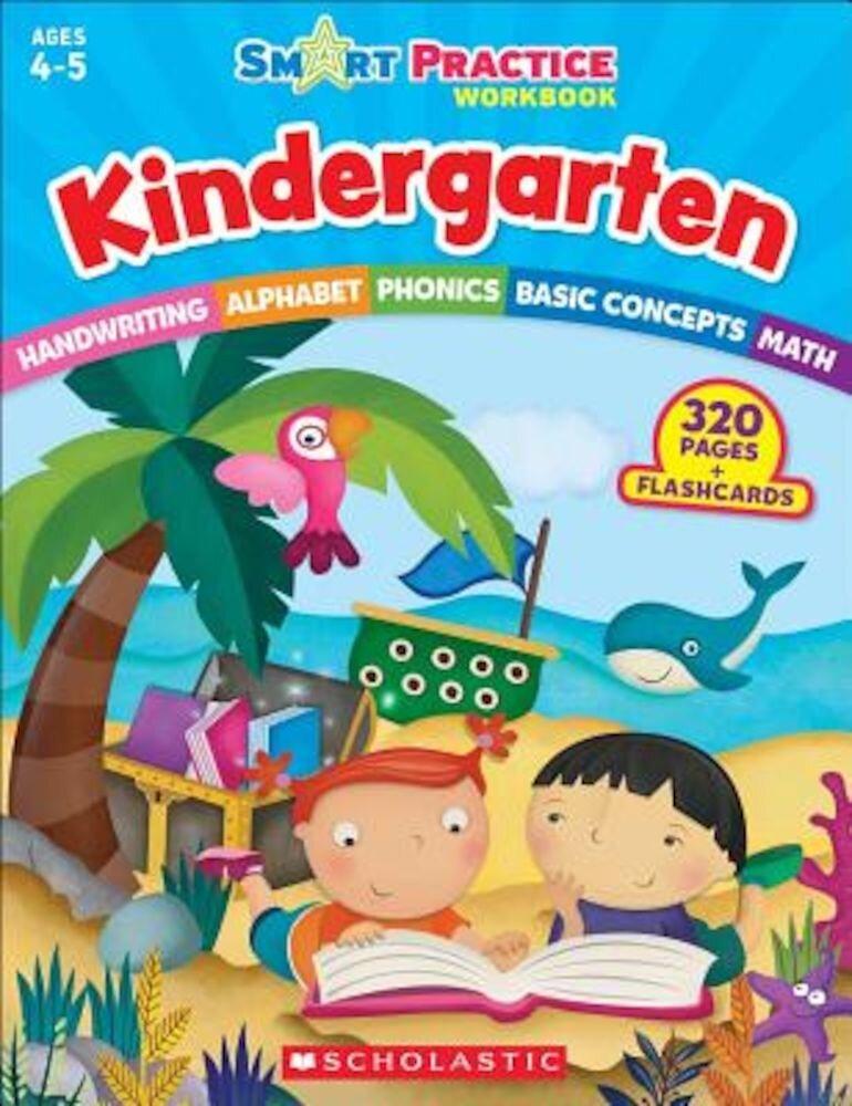 Smart Practice Workbook: Kindergarten, Paperback