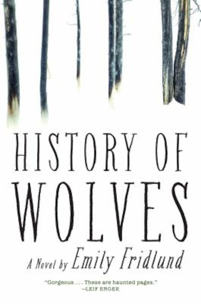 History of Wolves, Hardcover