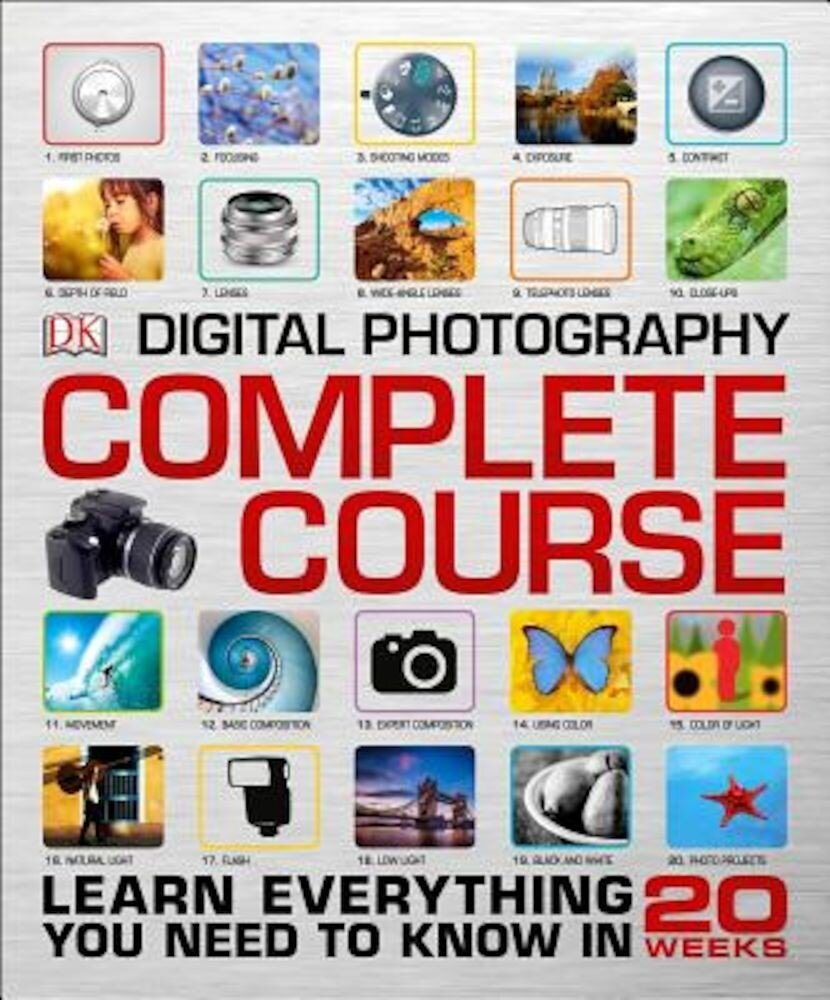 Digital Photography Complete Course, Hardcover