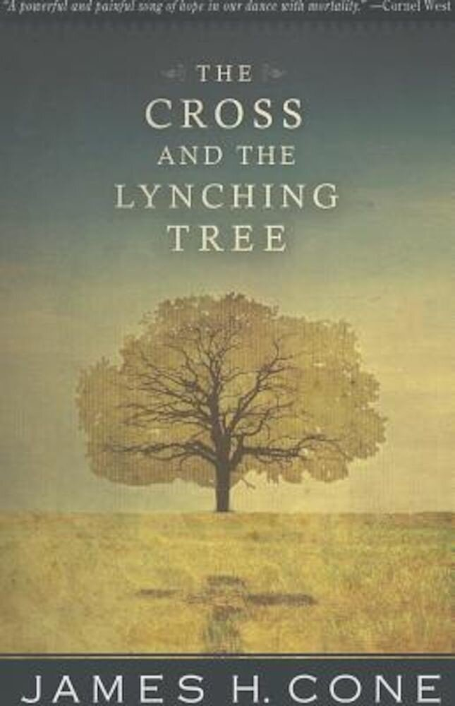 The Cross and the Lynching Tree, Paperback