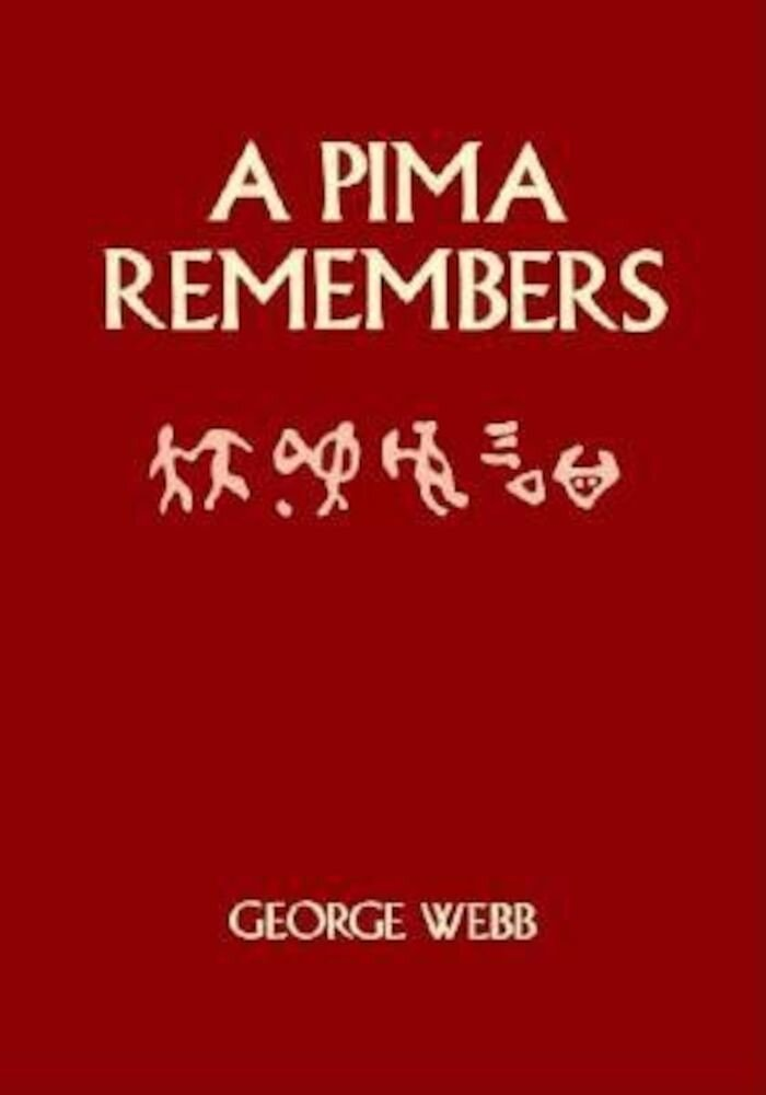 A Pima Remembers, Paperback