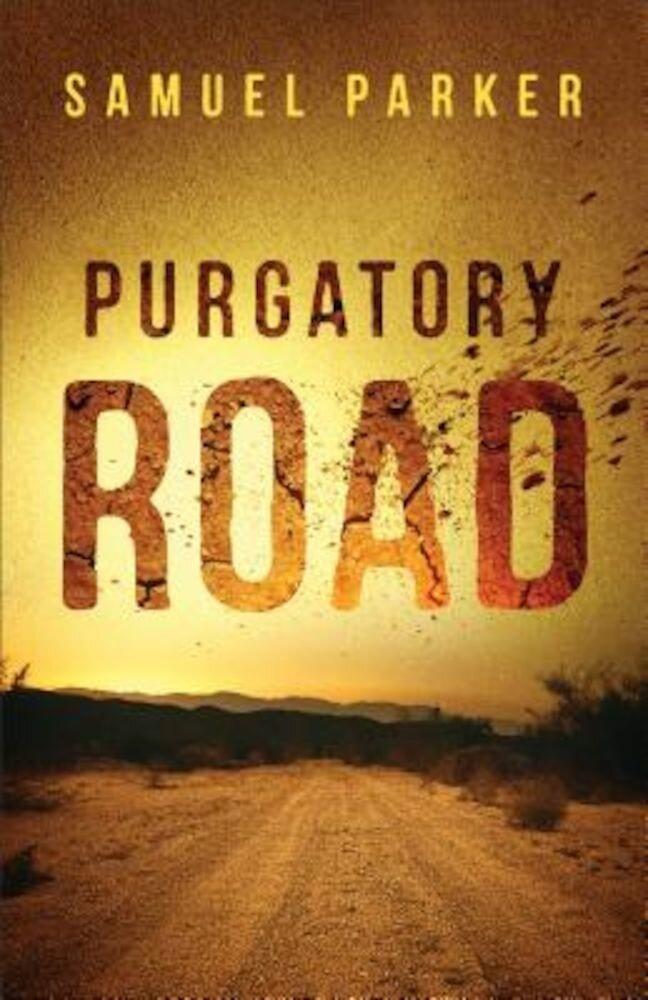 Purgatory Road, Paperback