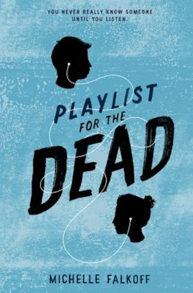 Playlist for the Dead, Hardcover