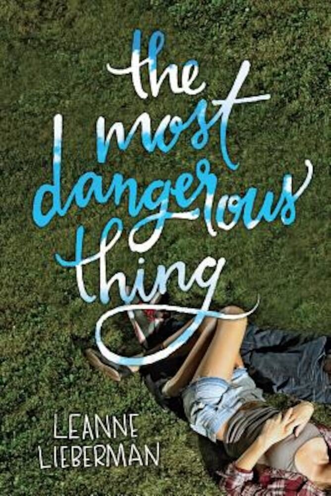 The Most Dangerous Thing, Paperback