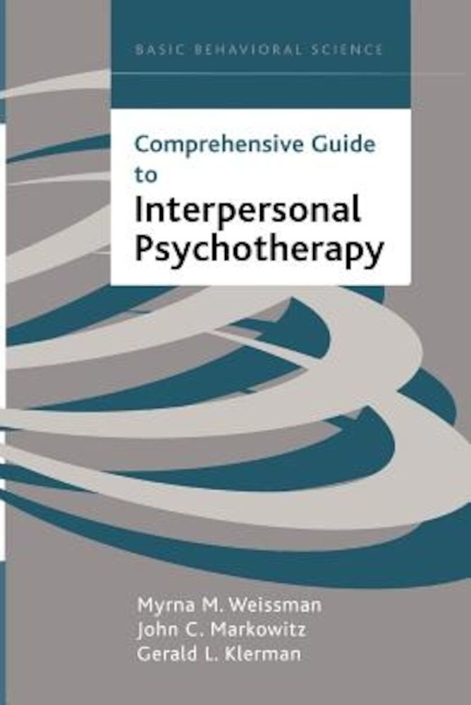 Comprehensive Guide to Interpersonal Psychotherapy, Hardcover