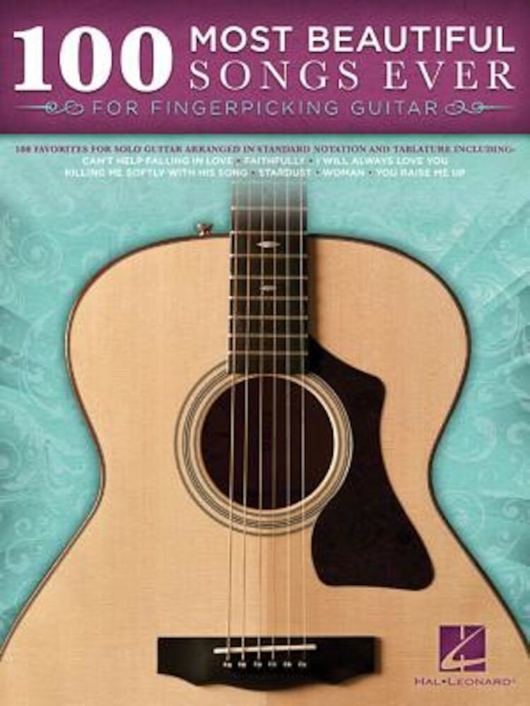 100 Most Beautiful Songs Ever for Fingerpicking Guitar, Paperback