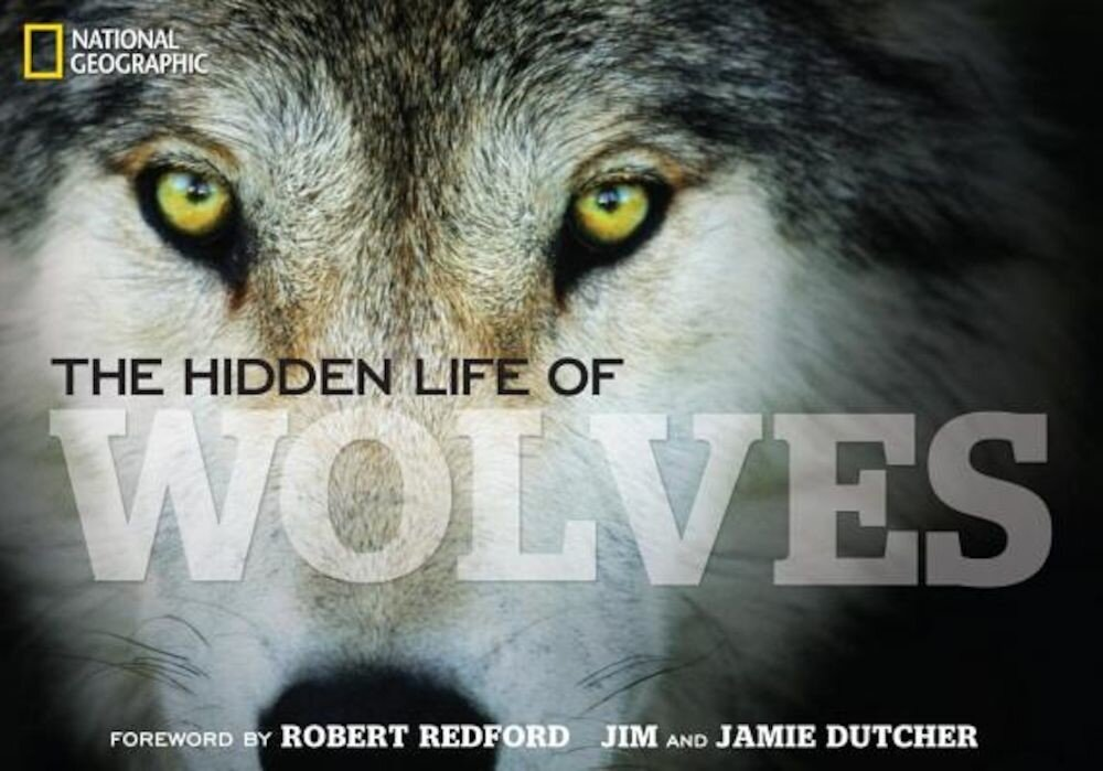The Hidden Life of Wolves, Hardcover