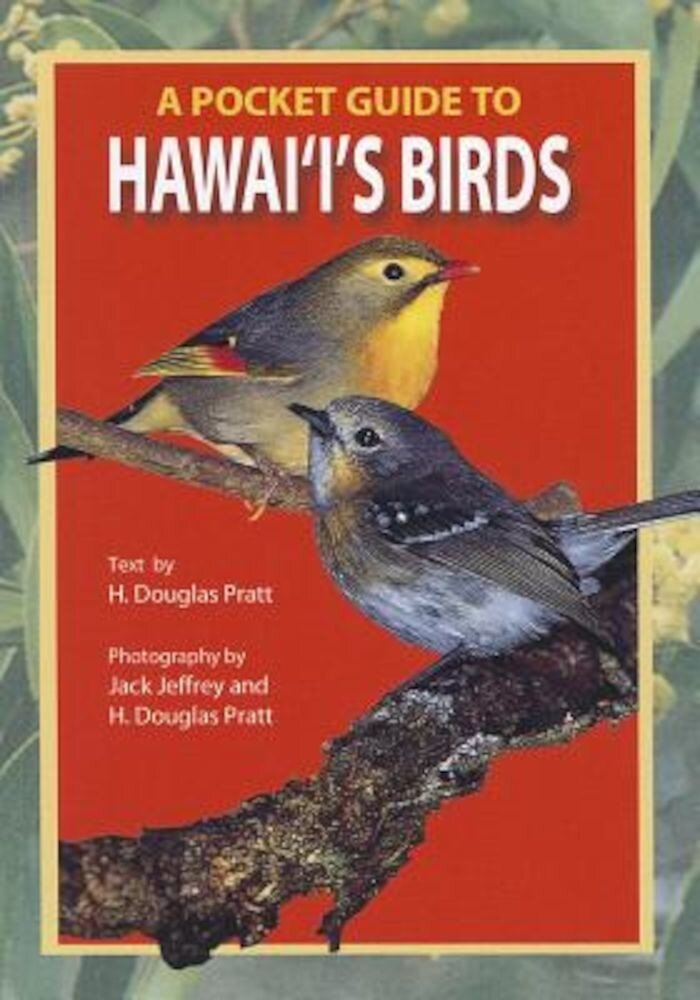 A Pocket Guide to Hawaii's Birds, Paperback