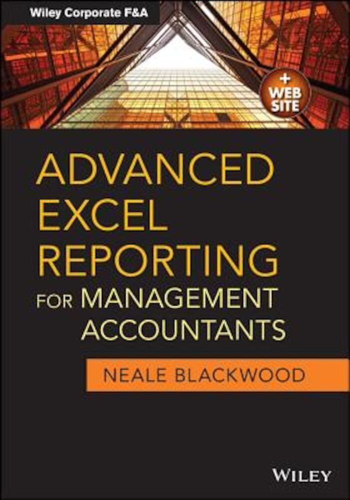 Advanced Excel Reporting for Management Accountants, Paperback