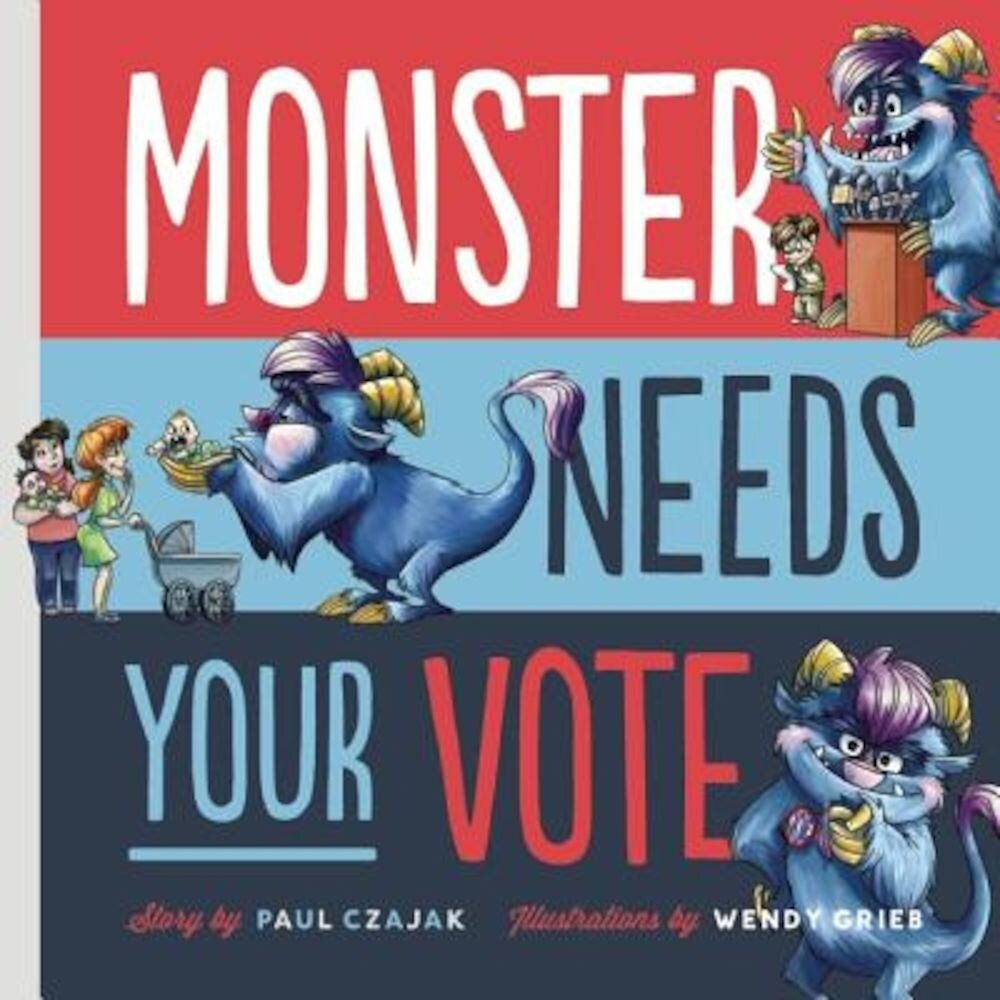 Monster Needs Your Vote, Hardcover