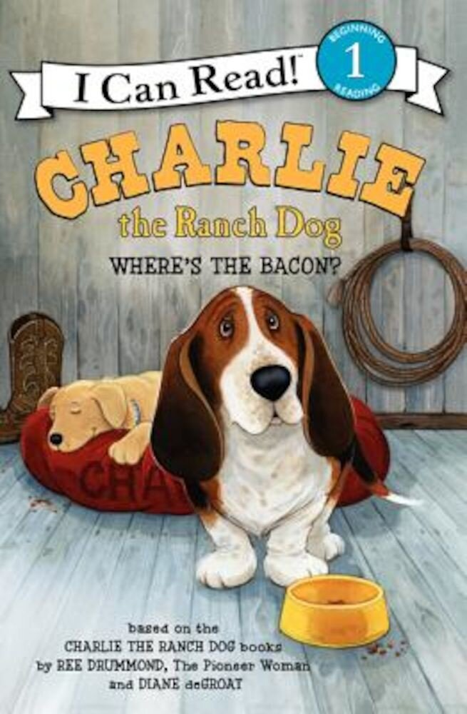 Charlie the Ranch Dog: Where's the Bacon?, Paperback