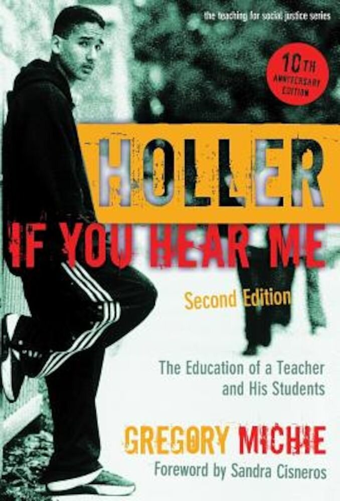 Holler If You Hear Me: The Education of a Teacher and His Students, Paperback